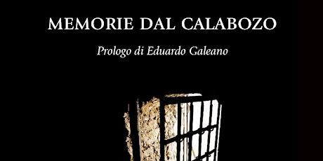 Memorie dal Calabozo biglietti