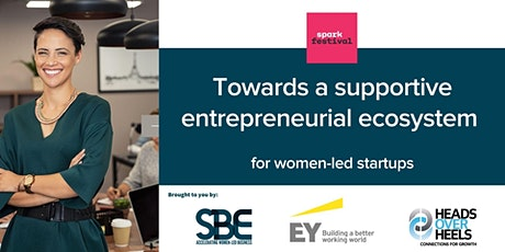 Towards a supportive entrepreneurial ecosystem for women-led startups tickets