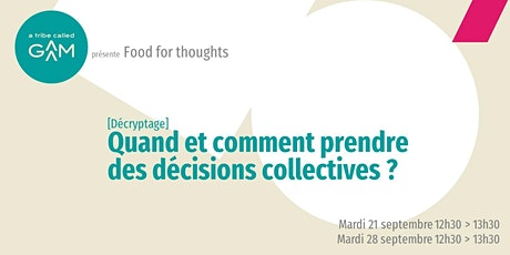 Food for thoughts : Décisions collectives billets