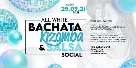 All White Bachata, Kizomba & Salsa Social tickets