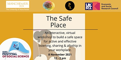 The Safe Place: Building a safe space for active and effective listening tickets