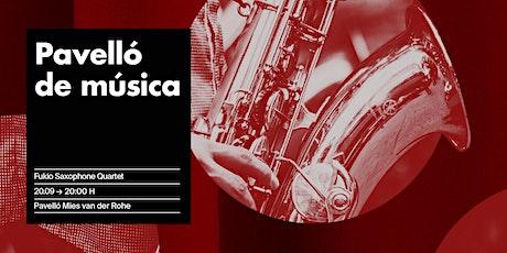 Pavelló de Música: concert del Fukio Saxophone Quartet entradas