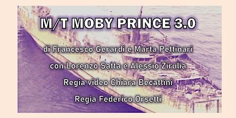 """Spettacolo teatrale """"M/T Moby Prince 3.0"""" biglietti"""