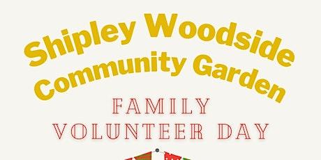 Family Volunteer Day at Shipley Woodside Community Garden tickets