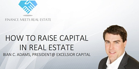 How to Raise Capital in Real Estate w/ Brian C. Adams tickets