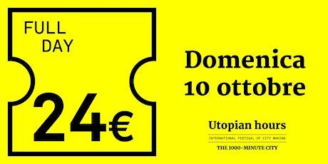 Utopian Hours Full Day – Domenica 10 ottobre biglietti