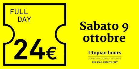 Utopian Hours Full Day – Sabato 9 ottobre biglietti