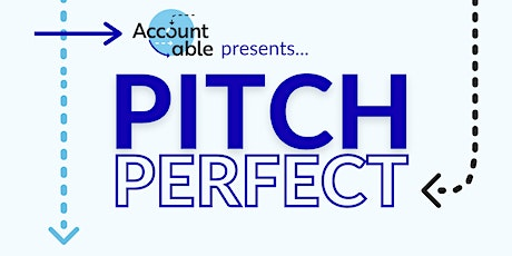 Accountable Presents Pitch Perfect Round 4 tickets