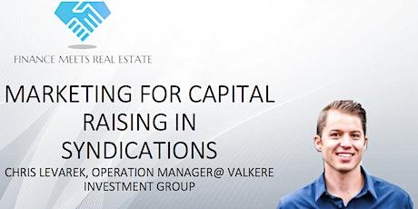 Marketing for Capital Raising in Syndications w/ Chris Levarek tickets
