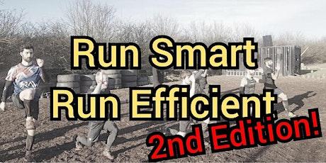 Run Smart – Run Efficient - 2nd Edition tickets