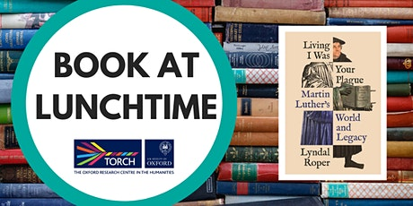 Book at Lunchtime: Living I Was Your Plague tickets