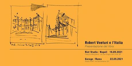 Robert Venturi e l'Italia biglietti
