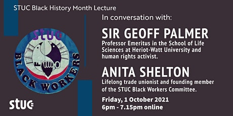 STUC Black History Month Lecture 2021: Sir Geoff Palmer & Anita Shelton tickets