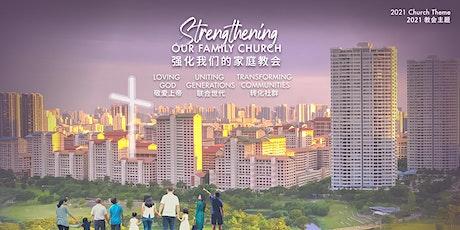 Church of Singapore - BILINGUAL SERVICE | 新加坡教会 - 双语聚会 - 19 Sept 2021 tickets