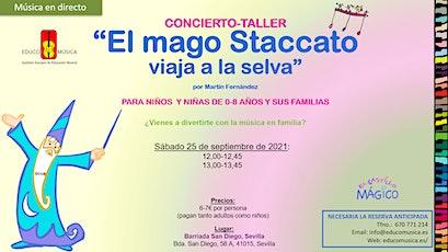 """Concierto-Taller """"El mago Staccato viaja a la selva"""" - Pase 1 tickets"""