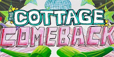 Cottage Party: The Cottage Comeback tickets