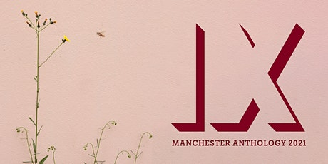 IX: THE 2021 MANCHESTER ANTHOLOGY LAUNCH LIVESTREAM tickets
