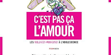 LES VIOLENCES AMOUREUSES À L'ADOLESCENCE tickets