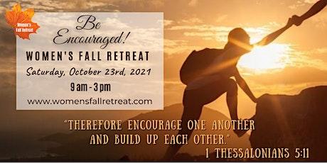 Women's Fall Retreat - Be Encouraged tickets