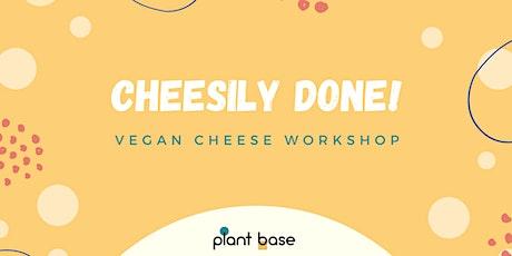 Quick & Easy Vegan Cheese workshop Tickets