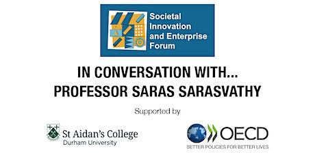 SIEF: In conversation with Prof Saras Sarasvathy tickets