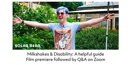 Milkshakes & Disability: A helpful guide tickets