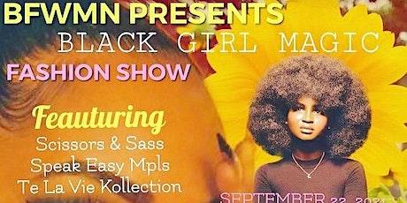 BFWMN Presents Black Girl Magic Fashion Show tickets