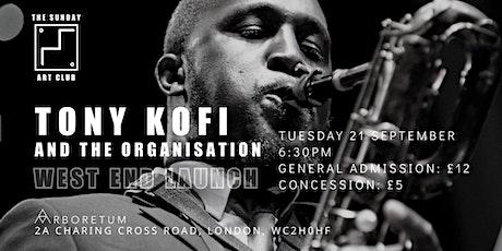 The Sunday Art Club: Sessions TONY KOFI AND THE ORGANISATION tickets