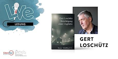 LESUNG: Gert Loschütz Tickets