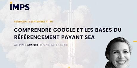 Comprendre Google et les bases du référencement payant billets