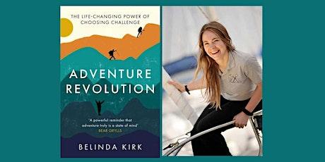 Adventure Revolution by Belinda Kirk tickets