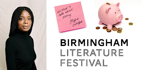 Bham Lit Fest 21: We Need to Talk About Money / Otegha Uwagba tickets