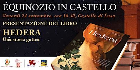 HEDERA. Una storia gotica.Presentazione del libro con Roby il Pettirosso. biglietti