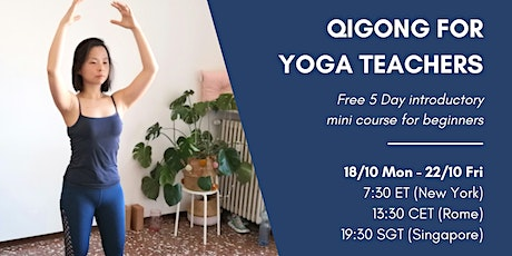 Intro to Qigong for Yoga Teachers 5 Day Mini Course tickets
