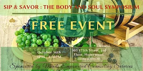 Sip & Savor- Body and Soul Symposium tickets