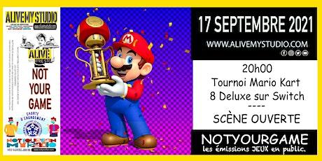 Tournoi Mario Kart 8 Deluxe /Scène Ouverte chez ALIVE! billets
