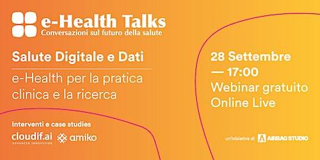 e-Health Talks: Salute digitale e dati biglietti