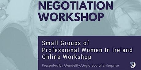 Negotiation Workshop For Professional Women - 3 Mondays Online (from Nov 1) tickets