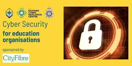 Cyber Security for education organisations tickets