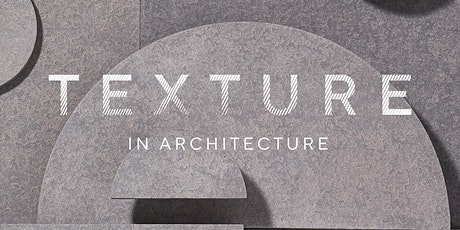 Texture In Architecture tickets