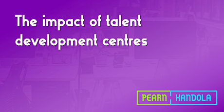 The impact of talent development centres tickets