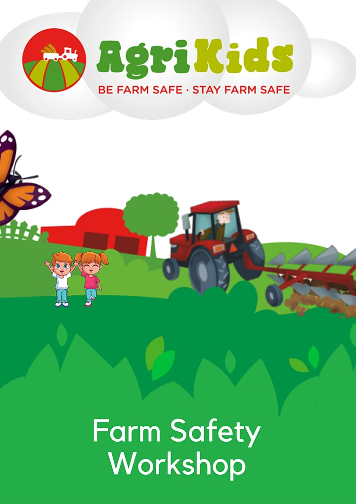 Wainfest 2021- Farm Safety with AgriKids - Free Family Event image