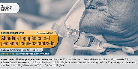ABORDAJE LOGOPÉDICO DEL PACIENTE TRAQUEOSTOMIZADO (SESIÓN EN DIFERIDO) entradas
