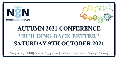 NGN  Virtual Autumn Conference  9th October 2021 -  Building Back Better tickets