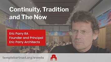 Continuity, Tradition and The Now with Eric Parry RA