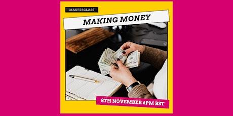 Live Masterclass: Making Money tickets