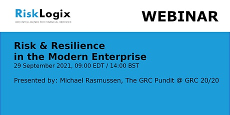 Risk & Resilience in the Modern Enterprise tickets