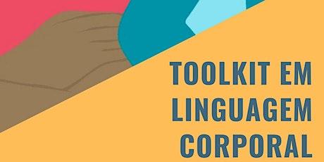 Toolkit em Linguagem Corporal - 13ª Edição Online bilhetes