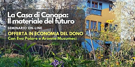 Seminario online: La Casa di Canapa Il materiale del futuro biglietti