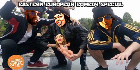 English Stand-Up Comedy - Eastern European Special #21 tickets